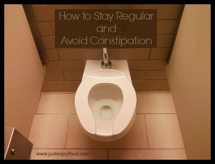 How to Stay Regular and Avoid Constipation | Just Enjoy Food