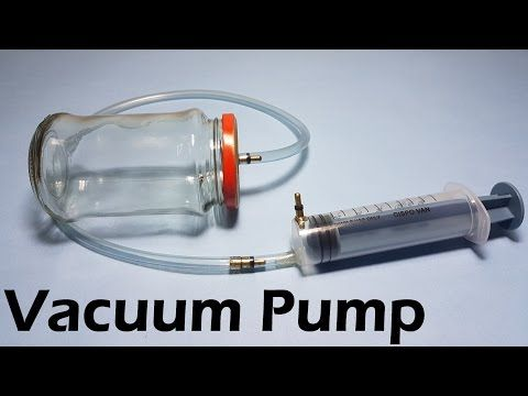 How to Make Vacuum Pump and Vacuum Chamber - YouTube