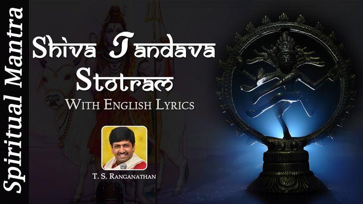 Shiva Tandava Stotram With Lyrics | Shiva Stotram Powerful by T. S. Rang...