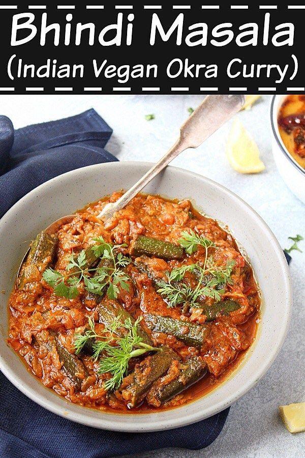 Bhindi Masala Bhindimasala Okramasala Okra Veganrecipes
