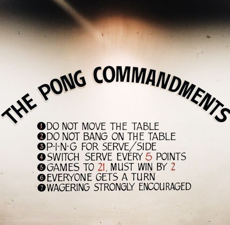 Ping pong rules.                                                                                                                                                      More