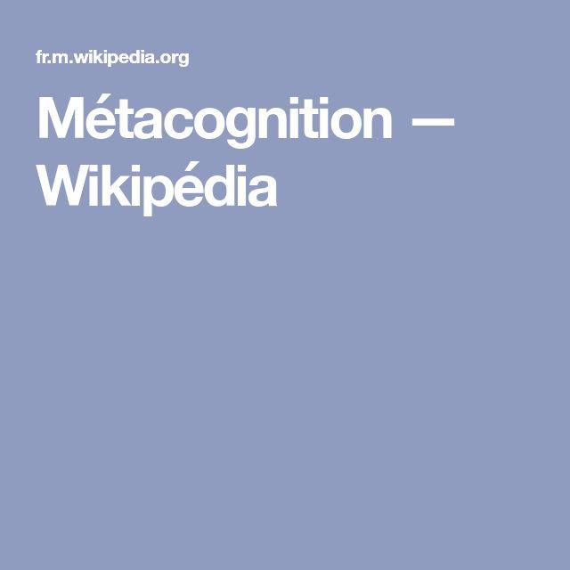 Métacognition — Wikipédia