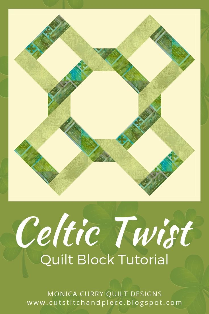 Complete Tutorial For Making This Celtic Twist Block