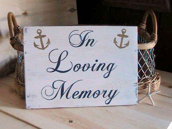 Wedding Sign In Loving Memory Nautical Wedding by BeachandBungalow