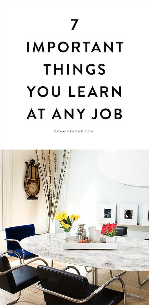 The Most Important Things You'll Take From Any Job