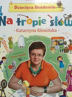 """""""Na tropie słów"""" Katarzyna Kłosińska"""