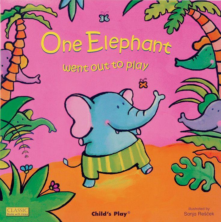 ONE ELEPHANT WENT OUT TO PLAY Just how many elephants can a spider's web hold? It's certainly not built for bouncing! Add another elephant as you turn each page to find out the answer.  BIG Classic Book with Holes