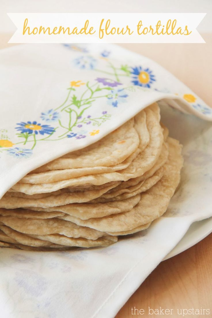 Homemade flour tortillas from The Baker Upstairs. Soft, delicious homemade tortillas that are ready in just a few minutes! www.thebakerupstairs.com