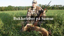 Nyd 12 minutters spændende jagtfilm med intens bukkejagt og smukke naturscener fra Samsø.