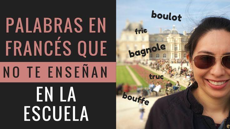 15 Palabras en Francés que NO te enseñan en la escuela | Expresiones col...