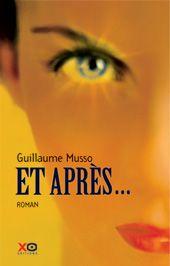 Guillaume Musso - Et Après