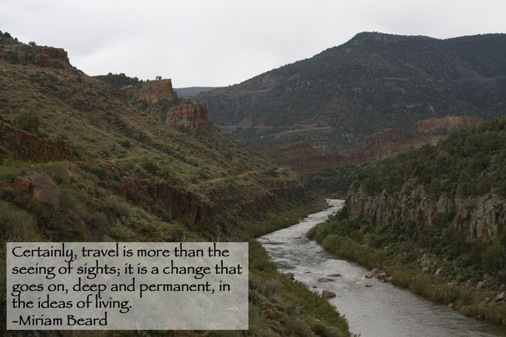 """""""Certainly Travel is more than the seeing of sights; it is a change that goes on, deep and permanent, in the ideas of living."""" – Miriam Beard #travelquote #quoteoftheday #travel #travelawesome"""