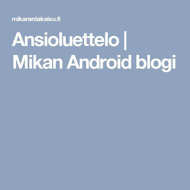 Ansioluettelo | Mikan Android blogi
