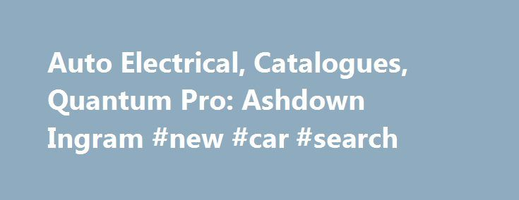 Auto Electrical, Catalogues, Quantum Pro: Ashdown Ingram #new #car #search http://india.remmont.com/auto-electrical-catalogues-quantum-pro-ashdown-ingram-new-car-search/  #auto electrical supplies # Sport Jamie Vardy's run from non-league football to Premier League goalscoring records for Leicester has been nothing short of a fairytale. The Australian Sports Anti-Doping Authority is operating outside the law by compelling athletes to give up their common law right to silence, according to a…