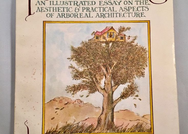 best illustration essay ideas art essay space 1975 tree houses paperback book illustrated essay arboreal architecture