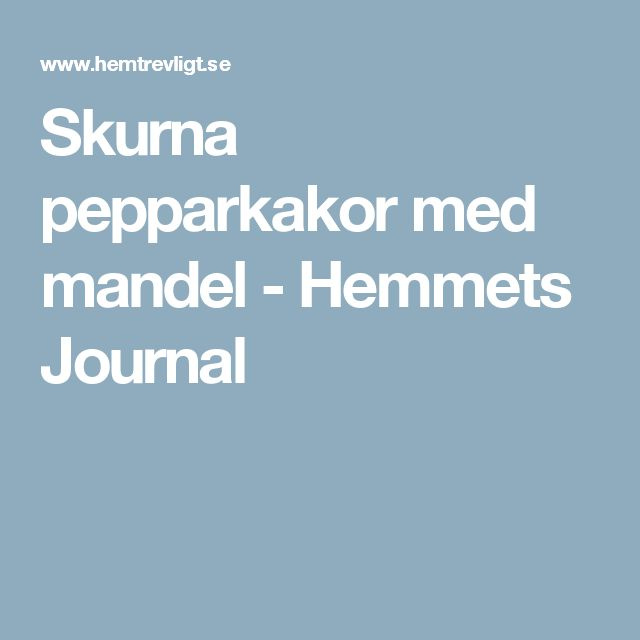 Skurna pepparkakor med mandel - Hemmets Journal