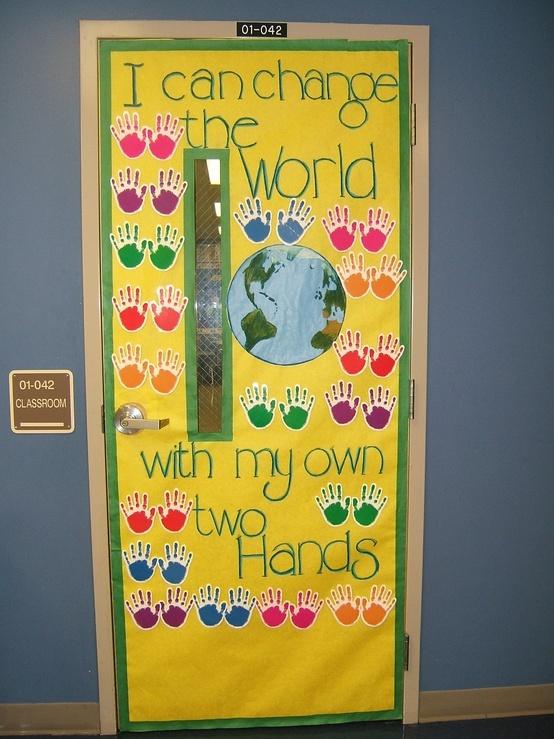 I can change the world door decor: Hands Prints, Doors Ideas, Classroom Decor, Doors Decor, Changing The World, Bulletin Boards, Earth Day, Boards Ideas, Classroom Doors