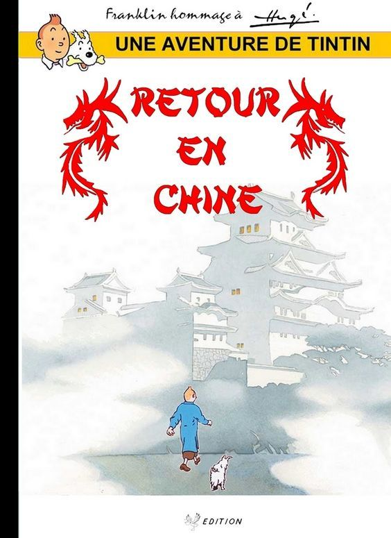 Les Aventures de Tintin - Album Imaginaire - Retour en Chine
