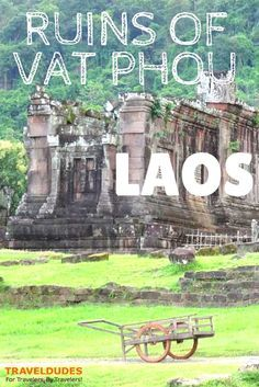 The Ruins of Vat Phou, Laos - Located in Laos' southern Champasak province, Vat Phou was built between the 11th and 13th centuries as a Hindu temple complex, which was later appropriated for Theravada Buddhist use.: