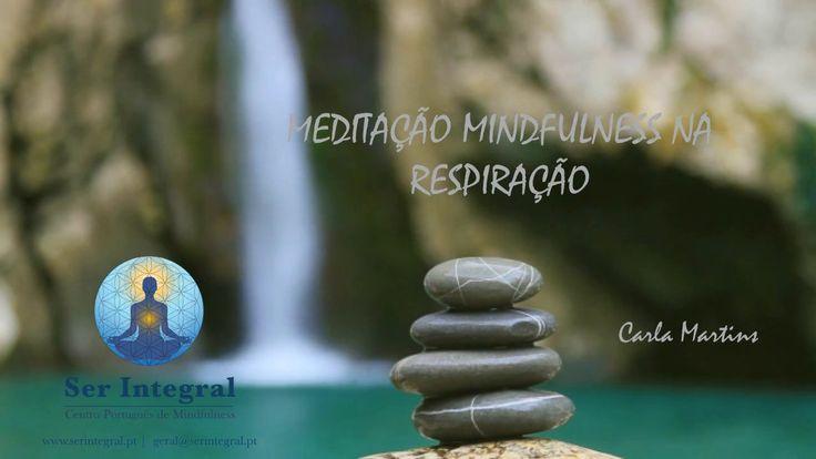 Meditação Mindfulness (Atenção Plena) Guiada na Respiração - 5 minutos