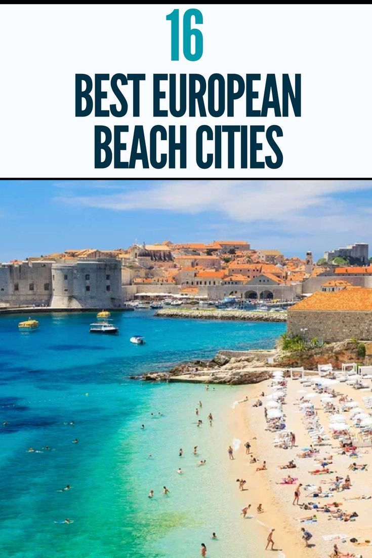The World S Best Beach Cities In Europe