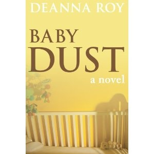 Baby Dust: A Novel about #Miscarriage and Stillbirth (Kindle Edition)  http://postteenageliving.com/amazon.php?p=B005IHAMCQ