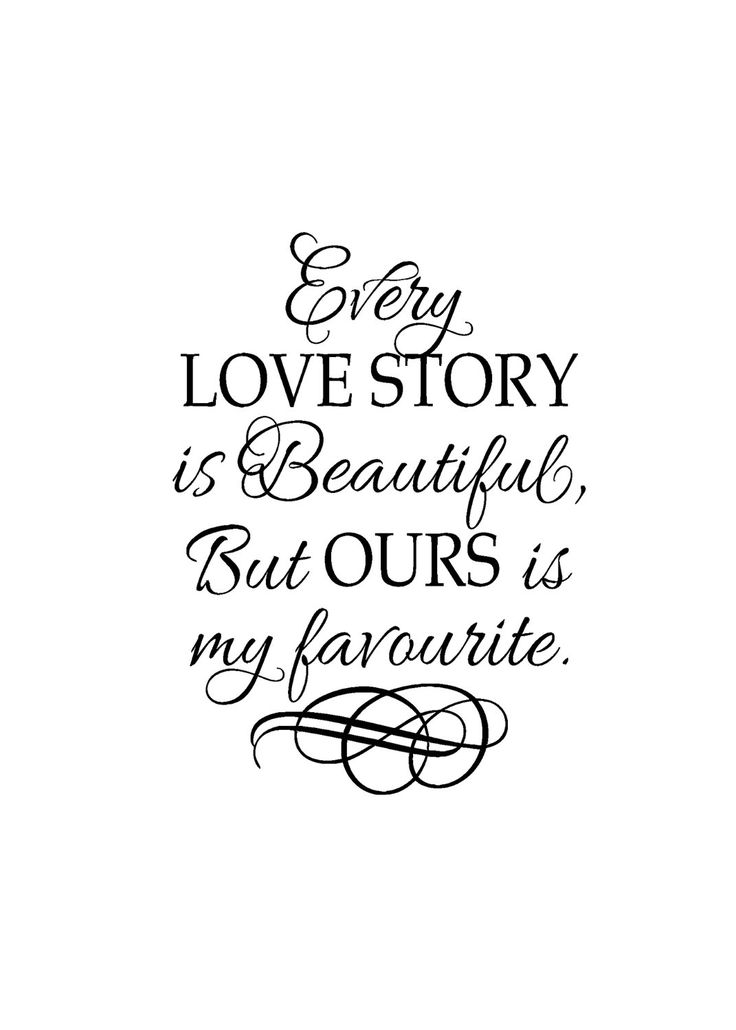 "Romantic Sayings Vinyl - Vinyl wall art - Master bedroom -Wedding gift - Every love story is beutiful, but ours is my favourite-22"" x 30"". , via Etsy."