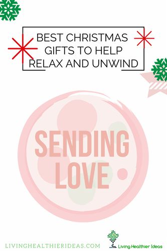 These Christmas gifts are just some of the ways to show appreciation and help your loved one get some much deserved time to relax.
