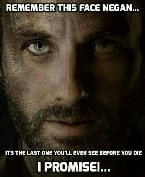 The Walking Dead: Season 6 - Remember This Face Negan... Its The Last One You'll Ever See Before You Die I Promise...