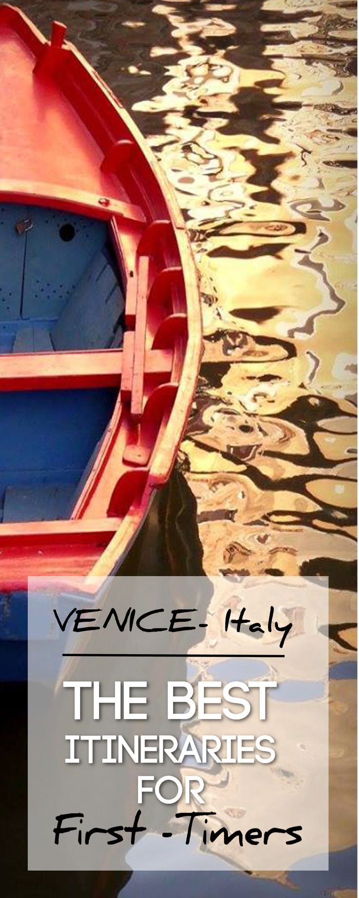 Best Itineraries for First-Timers in Venice