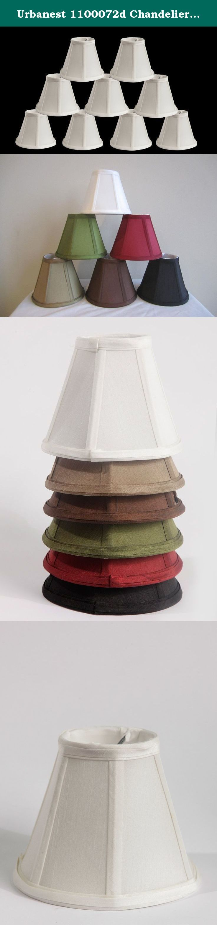 Urbanest 1100072d Chandelier Lamp Shade, 6-inch, Empire, Clip On, White (Set of 9). Urbanest handmade 6-Inch silk chandelier shades add soft glow to your home. You can use them for your chandeliers, wall sconces or small accent lamps. The transitional empire shades bring calm to any classic and modern room setting.