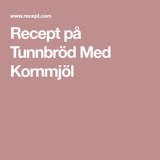Recept på Tunnbröd Med Kornmjöl