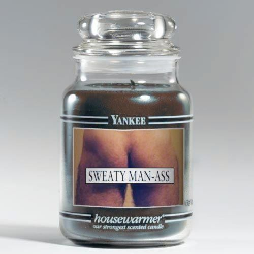 A sweaty man ass candle would make a great holiday gift.