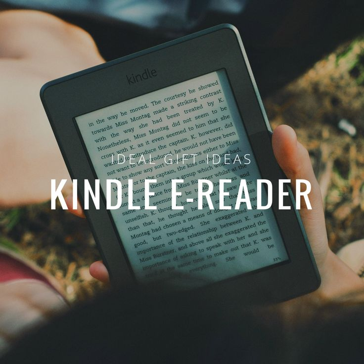 Kindle e-reader is a great gif for someone who loves books. As the technology develops, books are being replaced with e-books. This form is easy to handle and comfortable to use, which makes it a perfect gift! http://bit.ly/2s4y1T1