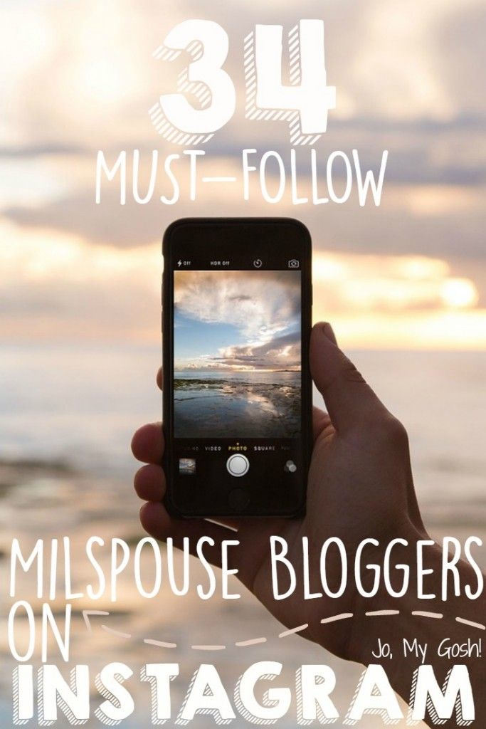 I need to follow all of these Instagram accounts! #milspouse #milfam #blogger