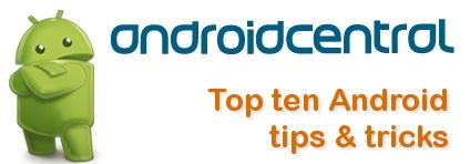 10 of the top best Android tricks to know