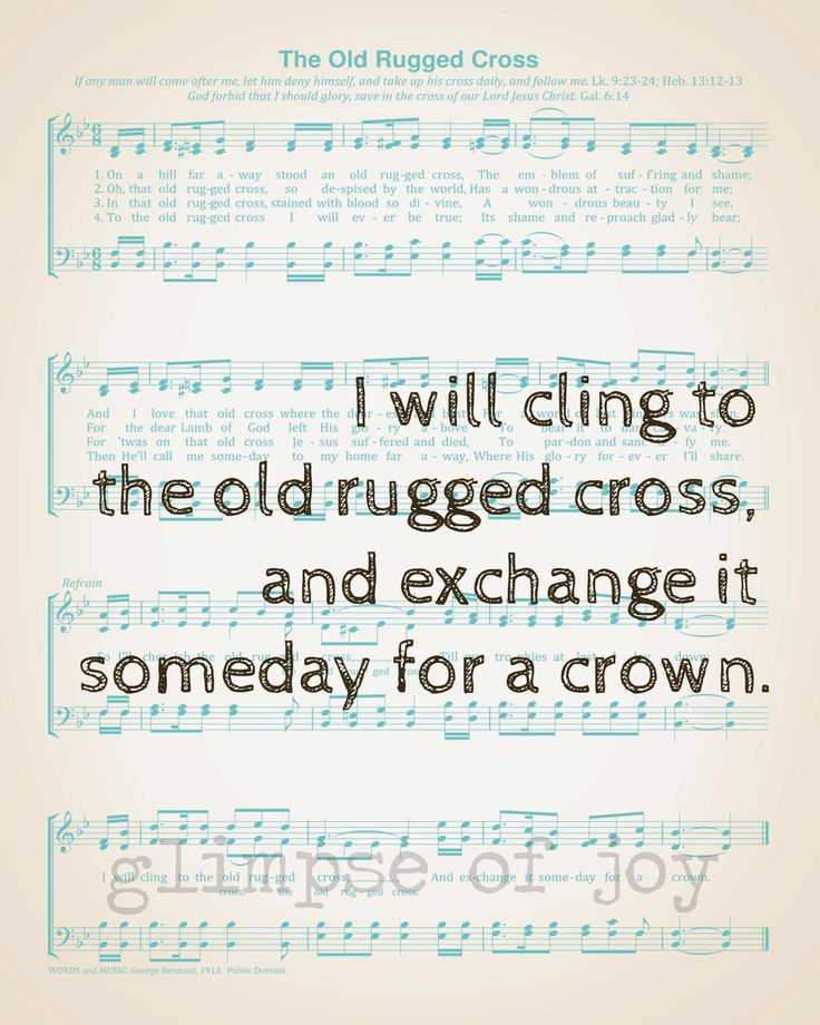 I Will Cherish The Old Rugged Cross. One Of My All Time Favorite Songs.my  Grandma Used To Sing This To Me.