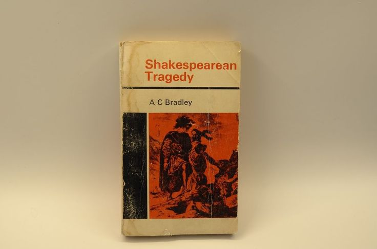 Shakespearean tragedy: lectures on Hamlet, Othello, King Lear - 1957