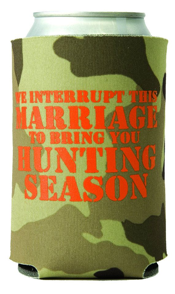 Hunting Camo Coozies We Interrupt This by MaryPhillipsDesigns