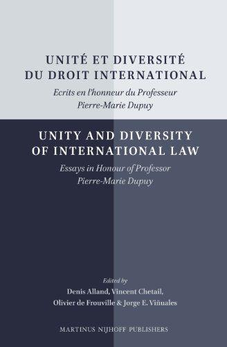 Unité Et Diversité Du Droit International / Unity and Diversity of International Law: Ecrits En L'honneur Du Professeur Pierre-Marie Dupuy / Essays in ... Professor Pierre-Marie Dupuy (French Edition) by Denis Alland