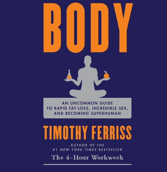 This 4 hour body summary provides a cheatsheet for Tim Ferris's second book.