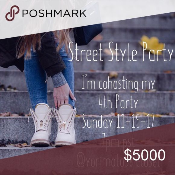 Today's party day! I'm cohosting my 4th Posh Party Join me as I cohost Street Style Party this Sunday 11-19-17 at 7pm pst. I'm excited to be cohosting my 4th Party with some awesome posh ladies! Please help me spread the word. Can't wait! Happy poshing! Other