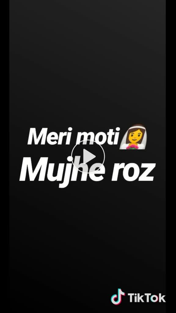 Meri Moti Love Foryou Tiktok Onemillionaudition Tiktokindia Madwith Feel Share Tiktok Whatsapp Status Quotes Dad Quotes Status Quotes