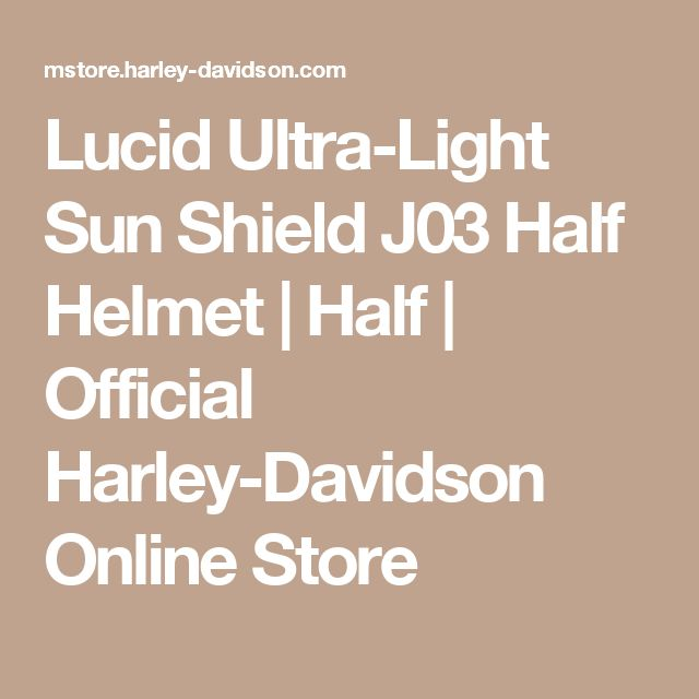 Lucid Ultra-Light Sun Shield J03 Half Helmet | Half | Official Harley-Davidson Online Store