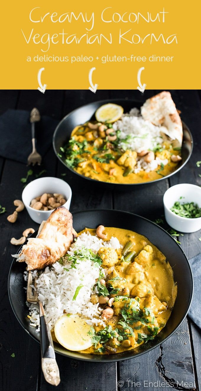 This easy to make Creamy Coconut Vegetarian Korma makes a great go-to Meatless Monday meal. It's naturally paleo and gluten-free and can easily be made vegan. Serve it with a side of rice, quinoa or cauliflower rice for a quick and delicious dinner. | theeendlessmeal.com