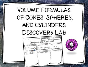 Volume of Cylinders, Cones, and Spheres Discovery Lab focuses on the similarities and differences between the volume formulas of cylinders, cones, and spheres.