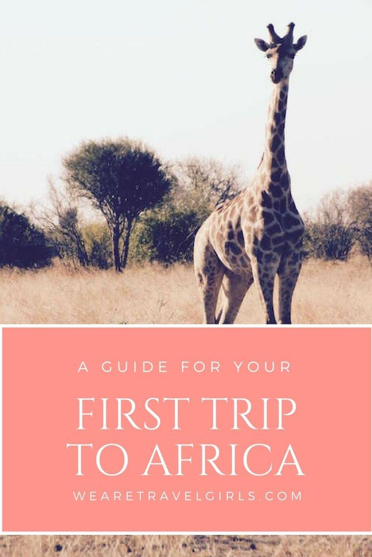 A Guide To Your First Trip To Africa