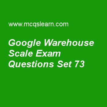 Practice test on google warehouse scale, computer architecture quiz 73 online. Practice computer architecture and organization exam's questions and answers to learn google warehouse scale test with answers. Practice online quiz to test knowledge on google warehouse scale, memory hierarchy review, interconnect networks, thread level parallelism, network topologies worksheets. Free google warehouse scale test has multiple choice questions as operating servers at very higher temperature..