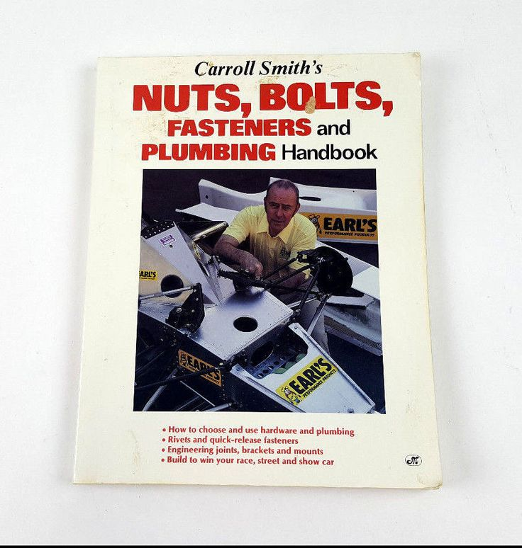 Motorbooks Workshop: Carroll Smith's Nuts, Bolts,Fasteners and Plumbing Handbook