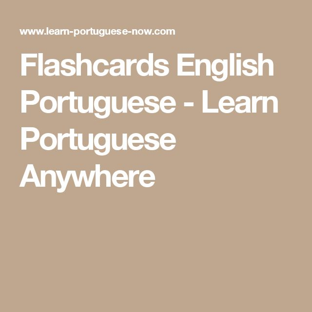 Flashcards English Portuguese - Learn Portuguese Anywhere